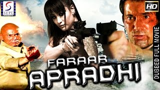 Faraar Apradhi ᴴᴰ -  Hollywood Action Hindi Full Movie - Latest HD Movie 2017