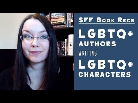 SFF Book Recs: LGBTQ+ Authors Writing LGBTQ+ Characters | #BooktubeSFF Babbles