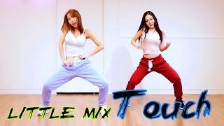 Little Mix - Touch WAVEYA Choreography Ari