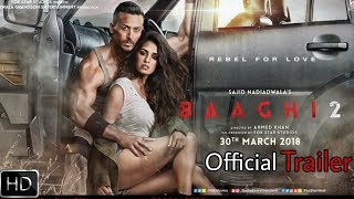 Baaghi 2 Official Trailer | Release on Today 3 pm | Tiger shroff, Disha Patani