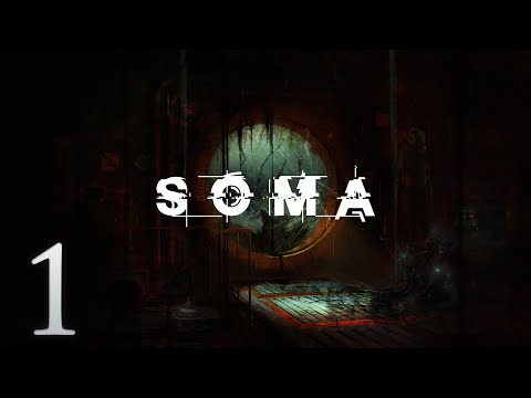 Cry Plays: Soma [P1]