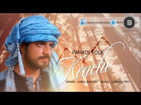 Kenchi | Pahadi Folk | Kabul Bukhari