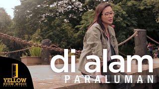 Paraluman - Di Alam (Official Music Video)