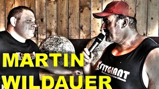 Interview von Heinz Ollesch mit Martin Wildauer - Strongman Champions-Leauge Sieger 2014