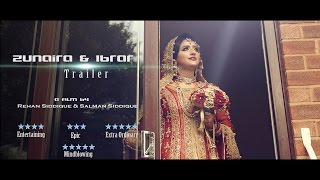 Amazing Pakistani Wedding Trailer - Zunaira & Ibrar