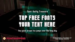 Top Free Font #1 | Guilty Treasure | Download Free Fonts (for Commercial Use) | Best Free Fonts!