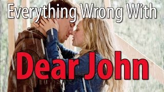 Everything Wrong With Dear John
