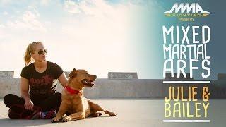 Mixed Martial Arfs - Julie Kedzie and Bailey