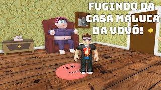 ROBLOX: FUGINDO DA CASA MALUCA DA VOVÓ! (Escape Grandma House Obby!)