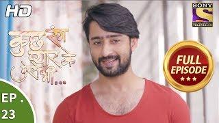 Kuch Rang Pyar Ke Aise Bhi - कुछ रंग प्यार के ऐसे भी - Ep 23 - Full Episode - 30th October, 2017