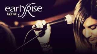 EarlyRise - Face Me (Acoustic Version)