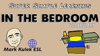 In The Bedroom | Basic Vocabulary Practice | ESL | EFL