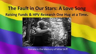 The Fault in Our Stars: A Song of Love To Help Raise HPV Awareness