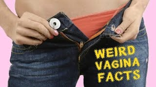 WEIRD VAGINA FACTS YOU NEVER KNEW!!!