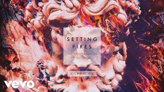 The Chainsmokers - Setting Fires (Sigma Remix Audio) ft. XYLØ