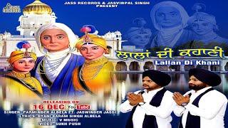 Lallan di kahani | (Full HD )| Parminder Allbela FT.Jaswinder Jassi| Jass Records