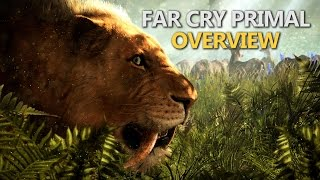Far Cry Primal - Gameplay & Overview