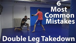 Double leg takedown for MMA: 6 Most Common Mistakes