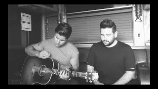 Dan + Shay - Either Way (Chris Stapleton Cover)
