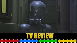Star Wars Rebels Season 2 Episode 19 The Forgotten Droid TV Review