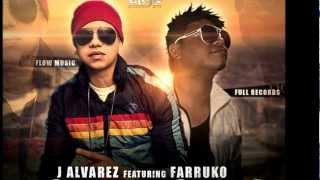 J Alvarez Ft Farruko -- No Te Demores (Otro Nivel De Música Reloaded) Original