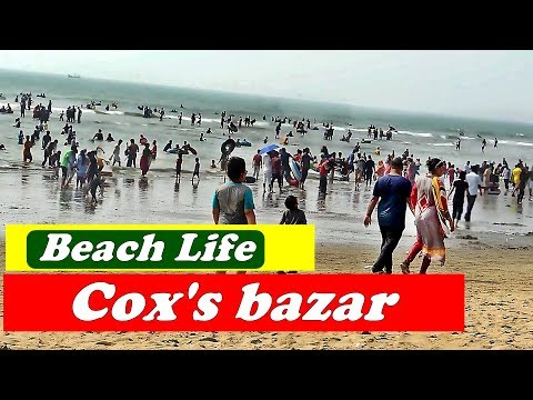 Cox's Bazar Sea Beach Life 2016   Most Visited Tourist Places In Bangladesh   Beautiful, Hot & Sexy 