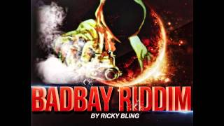 BAD BAY RIDDIM INSTRUMENTAL SEPTEMBRE 2014 BY RICK