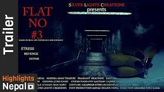 FLAT No #3 - New Nepali Short Movie Trailer 2017/2074 | Silver Lights Creations
