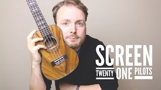 Screen - Twenty One Pilots (EASY Ukulele Tutorial!)