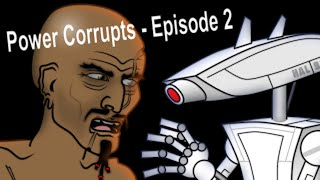 Where No God Treads (Power Corrupts Ep.2)