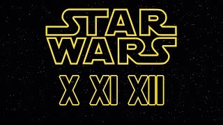 4th Trilogy Confirmed?!? & New Star Wars Movies For The Rest of Your Life! [STAR WARS]