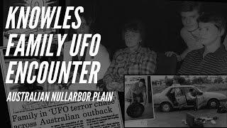 1988 Knowles Family UFO Encounter - Australian Nullarbor Plain
