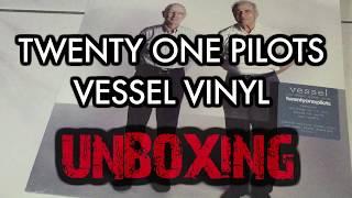 Unboxing Twenty One Pilots Vessel Vinyl