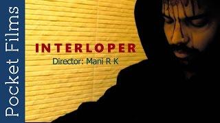 Interloper - Thriller Short Film