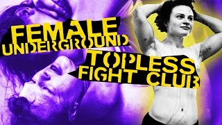 All Female Underground Topless Fight Club in Berlin