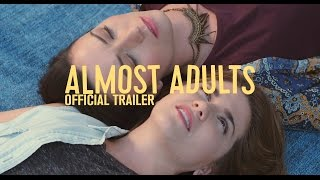 ALMOST ADULTS - Official Trailer (LGBT Movie) Now on NETFLIX!
