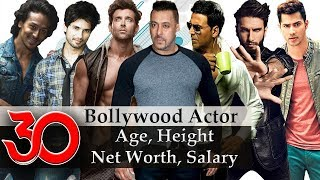 Bollywood Actors - 30 Best Bollywood Actor's Age | Height | Net Worth | Income Per Film