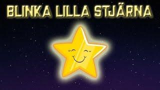 Blinka Lilla Stjärna - Svenska Barnsånger