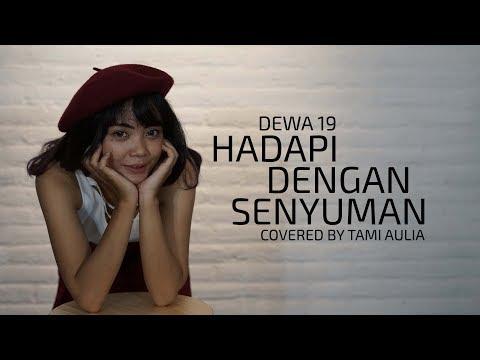 Xxx Mp4 Dewa 19 Hadapi Dengan Senyuman Cover By Tami Aulia Live Acoustic 3gp Sex