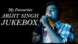 Best of Arijit Singh  | Jukebox