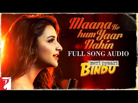 Xxx Mp4 Maana Ke Hum Yaar Nahin Full Song Audio Meri Pyaari Bindu Parineeti Chopra Sachin Jigar 3gp Sex