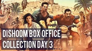 Dishoom box office collection day 3