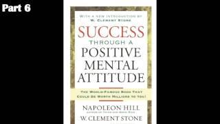 Success Through A Positive Mental Attitude #6   W  Clement Stone, Napoleon Hill