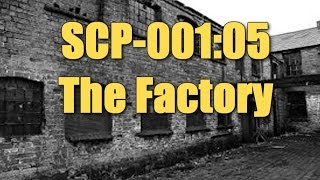 SCP-001:05 The Factory (An SCP tale) Dr. Bright's Proposal