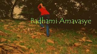 Badhami Amavasye