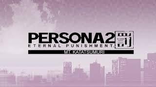 Mt.Katatsumuri - Persona 2 Eternal Punishment (PSP)
