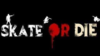 Skate or die 2008 movie