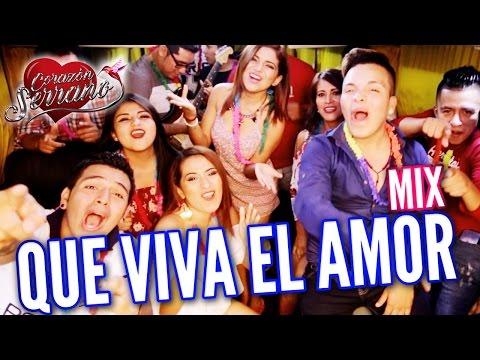 Corazón Serrano - Mix Que Viva El Amor | Video Oficial