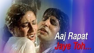 Aaj Rapat Jaye Toh - Amitabh Bachchan - Smita Patil - Namak Halal - Romantic Song {HD}