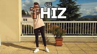 THIZ - Oh Thiz ! (Clip Officiel)